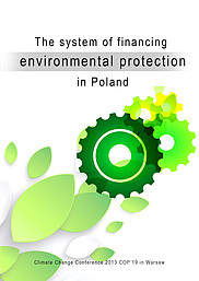 Cover of The system of financing environmental protection in Poland